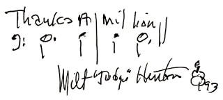 """Thanks a million."""" Signed by Milt """"The Judge"""" Hinton."""