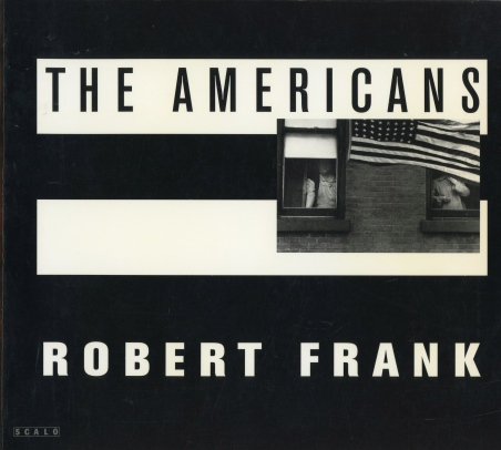 Robert Frank's book The Americans was first published in France in 1958 and then in New York in 1959.